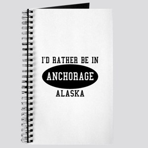 I'd Rather Be in Anchorage, A Journal